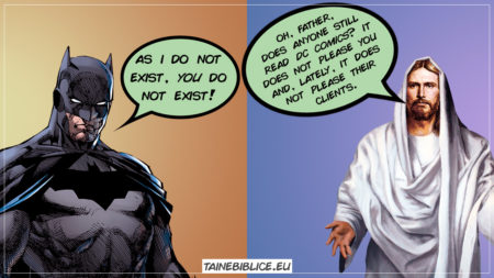 Proof for God's existence! Batman's existence cannot be proved using DC Comics, but God's existence can be proved using the Bible.